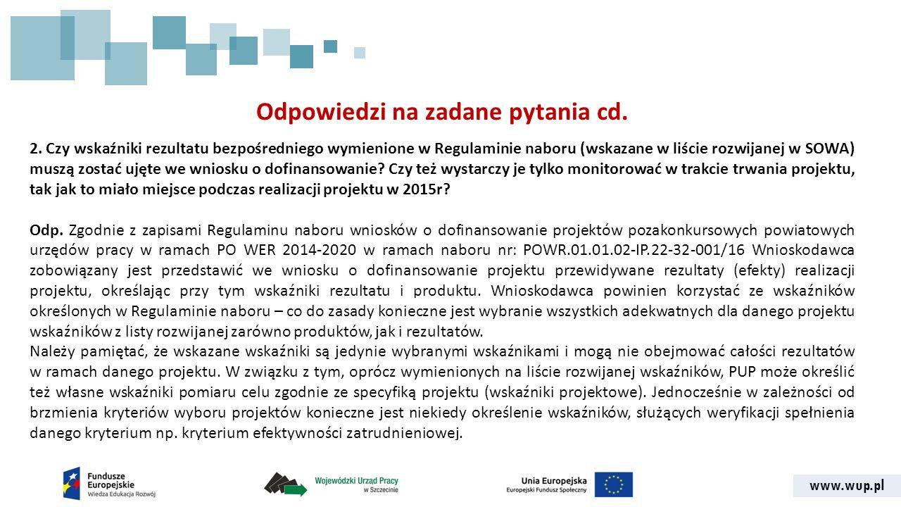 www.wup.pl Odpowiedzi na zadane pytania cd. 2.