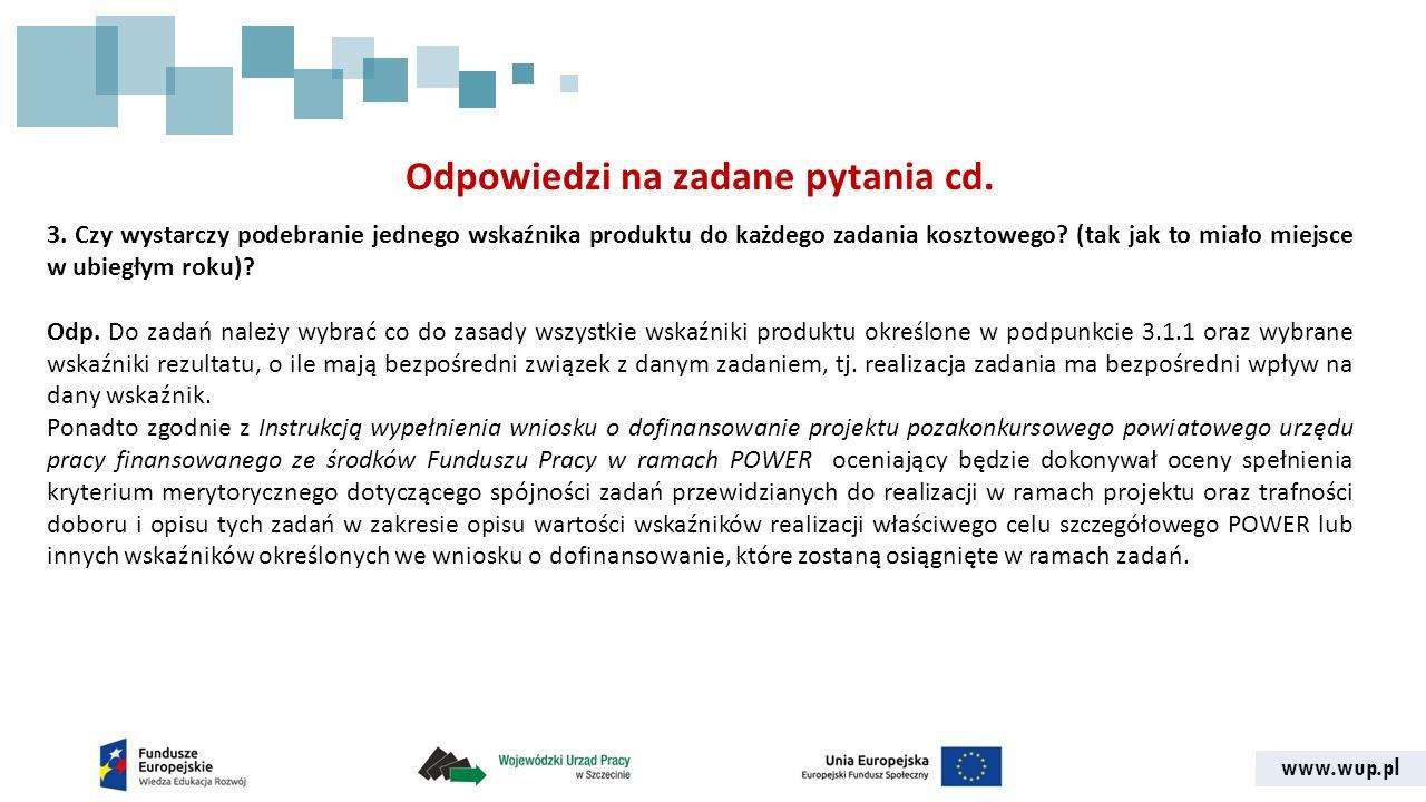 www.wup.pl Odpowiedzi na zadane pytania cd. 3.