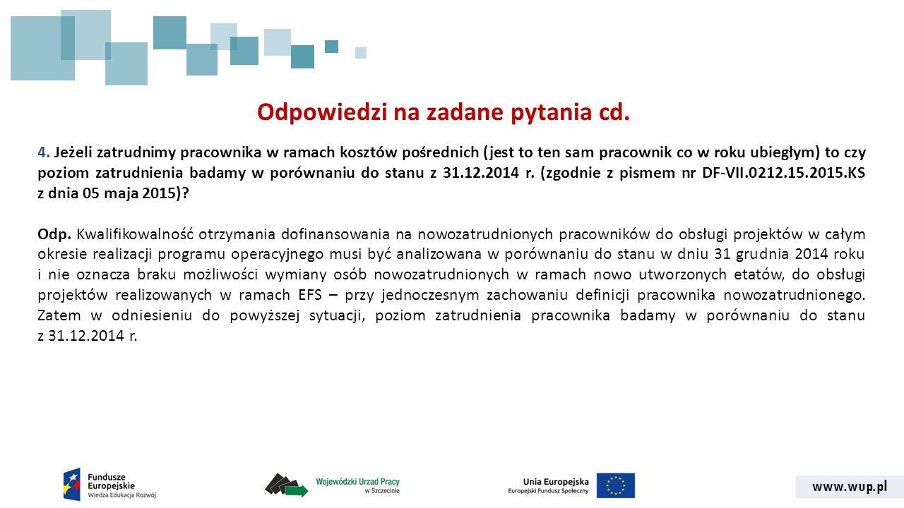www.wup.pl Odpowiedzi na zadane pytania cd. 4.