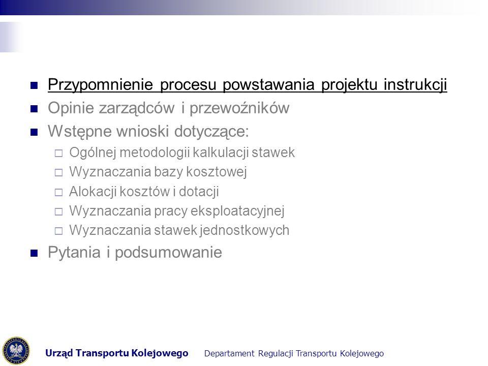 Urząd Transportu Kolejowego Departament Regulacji Transportu Kolejowego PROJEKT INSTRUKCJI Zaproponowanie sposobu ustalania kategorii linii.