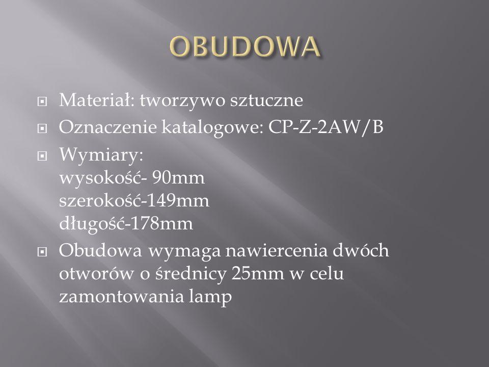  Materiał: tworzywo sztuczne  Oznaczenie katalogowe: CP-Z-2AW/B  Wymiary: wysokość- 90mm szerokość-149mm długość-178mm  Obudowa wymaga nawiercenia dwóch otworów o średnicy 25mm w celu zamontowania lamp