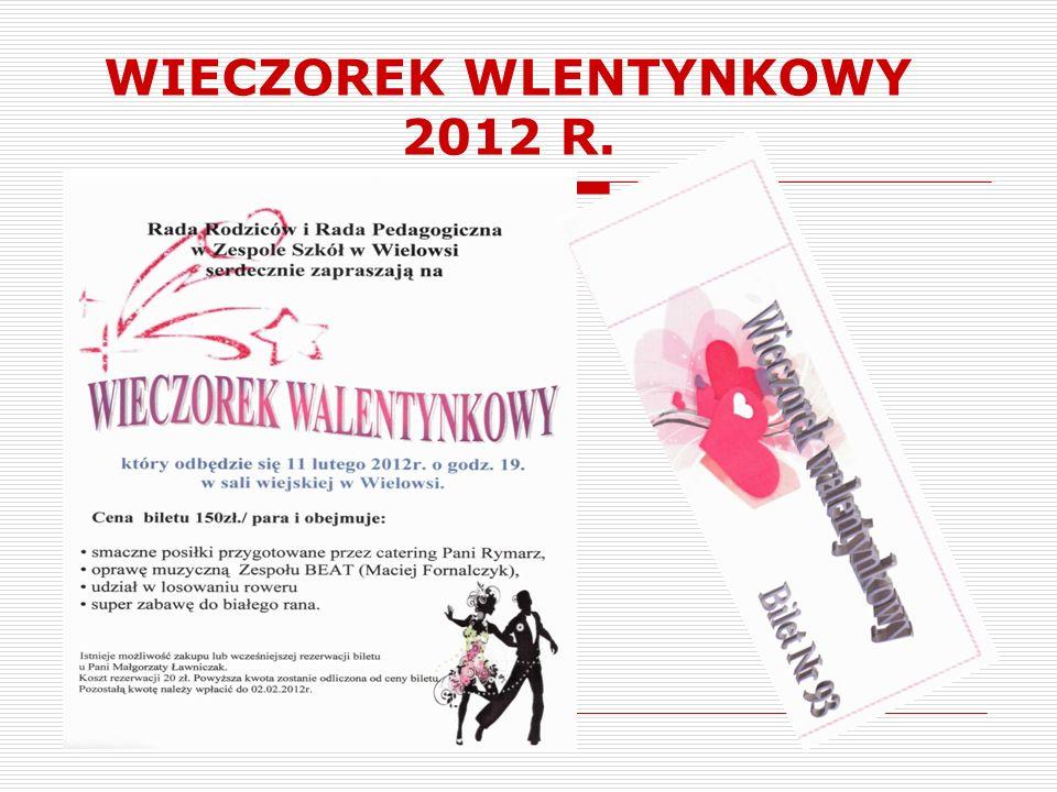 WIECZOREK WLENTYNKOWY 2012 R.