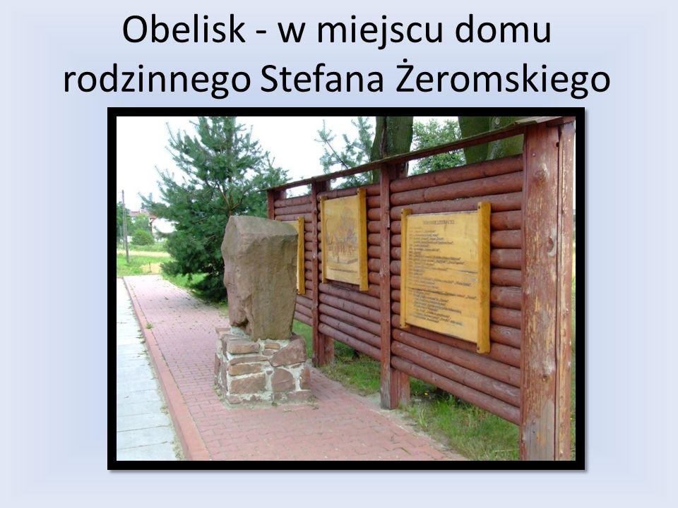 Obelisk - w miejscu domu rodzinnego Stefana Żeromskiego