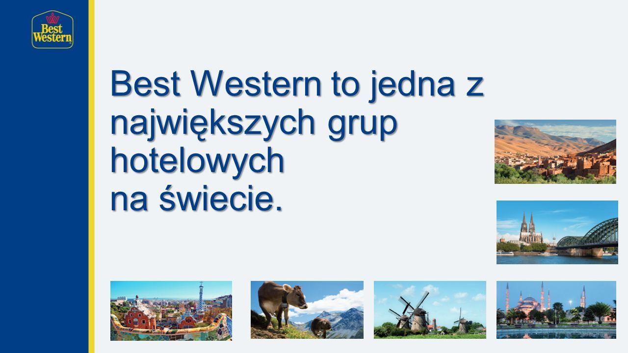 Best Western to jedna z największych grup hotelowych na świecie.