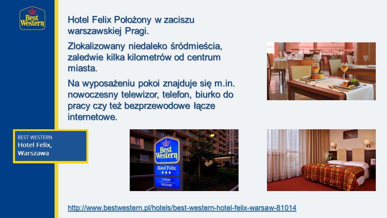 Hotel Felix Położony w zaciszu warszawskiej Pragi.