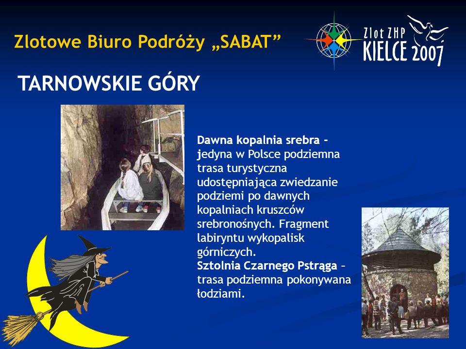 """Zlotowe Biuro Podróży """"SABAT TARNOWSKIE GÓRY Dawna kopalnia srebra - jedyna w Polsce podziemna trasa turystyczna udostępniająca zwiedzanie podziemi po dawnych kopalniach kruszców srebronośnych."""