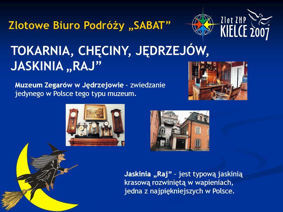 """Zlotowe Biuro Podróży """"SABAT TOKARNIA, CHĘCINY, JĘDRZEJÓW, JASKINIA """"RAJ Muzeum Zegarów w Jędrzejowie – zwiedzanie jedynego w Polsce tego typu muzeum."""