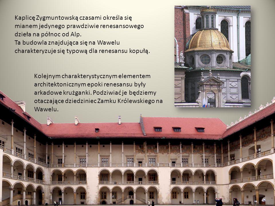 Kaplicę Zygmuntowską czasami określa się mianem jedynego prawdziwie renesansowego dzieła na północ od Alp.