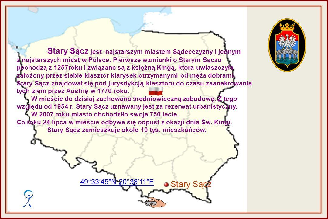 Stary Sącz jest najstarszym miastem Sądecczyzny i jednym z najstarszych miast w Polsce.