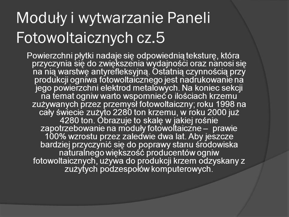 """Moduły i wytwarzanie Paneli Fotowoltaicznych cz.4 Hodowanie takiego mono-kryształu krzemu następuje przy zastosowaniu """"metody Czochralskiego (od nazwiska polskiego uczonego, który ją po raz pierwszy zastosował)."""