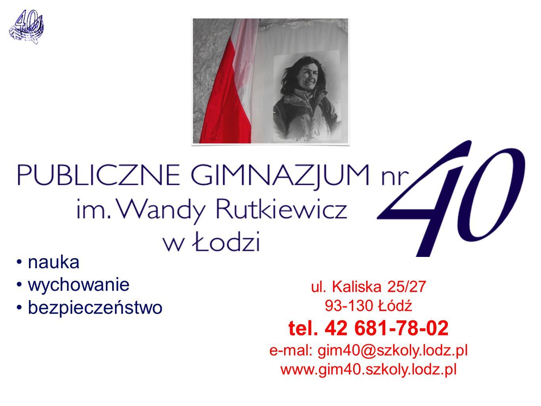 ul. Kaliska 25/27 93-130 Łódź tel.