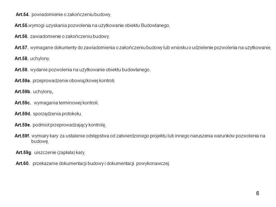 7 Rozdział 6 Utrzymanie obiektów budowlanych Art.61.