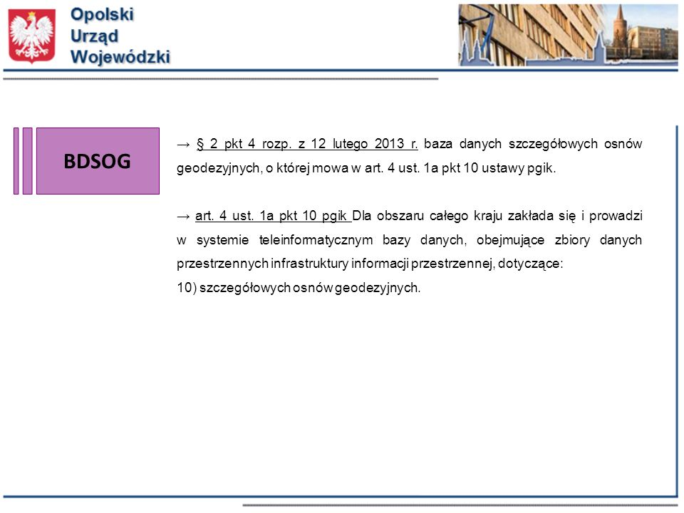 BDSOG → § 2 pkt 4 rozp. z 12 lutego 2013 r.