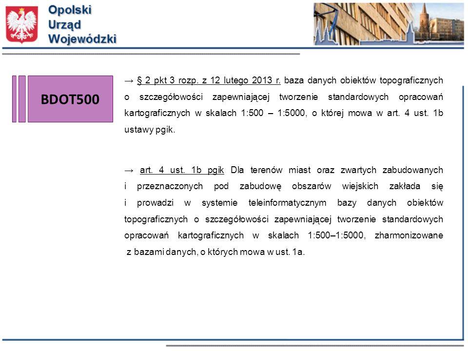 BDOT500 → § 2 pkt 3 rozp. z 12 lutego 2013 r.