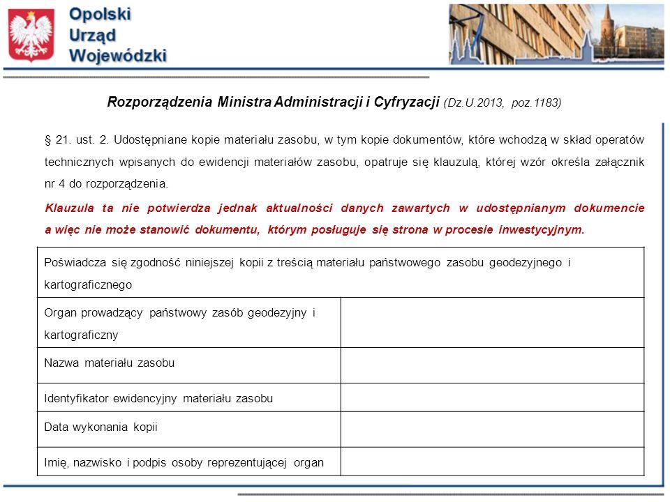 Rozporządzenia Ministra Administracji i Cyfryzacji (Dz.U.2013, poz.1183) § 21.