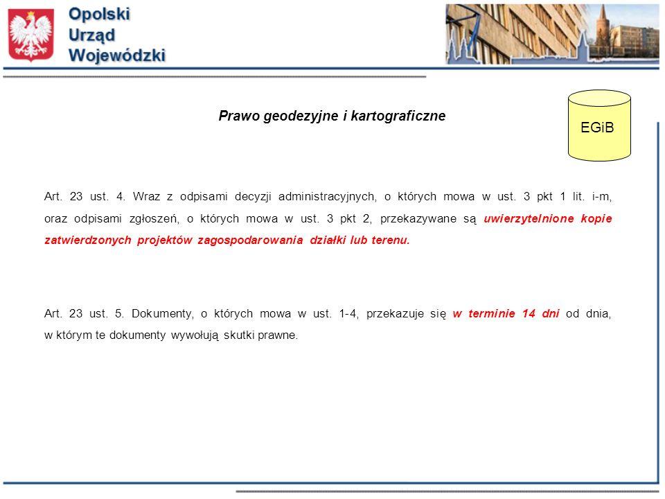 Prawo geodezyjne i kartograficzne Art. 23 ust. 4.