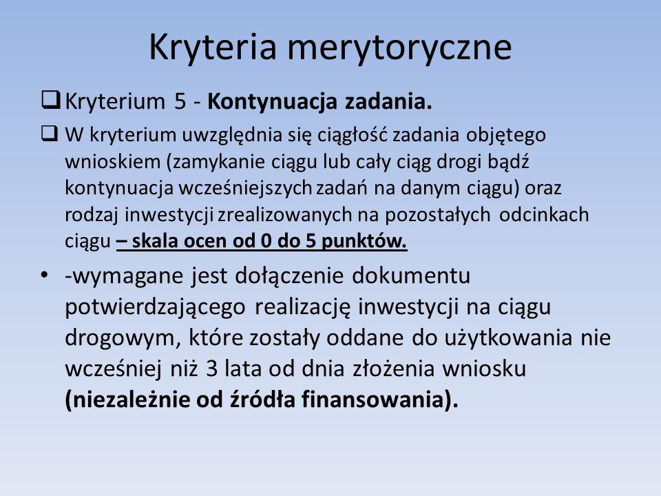 Kryteria merytoryczne  Kryterium 5 - Kontynuacja zadania.