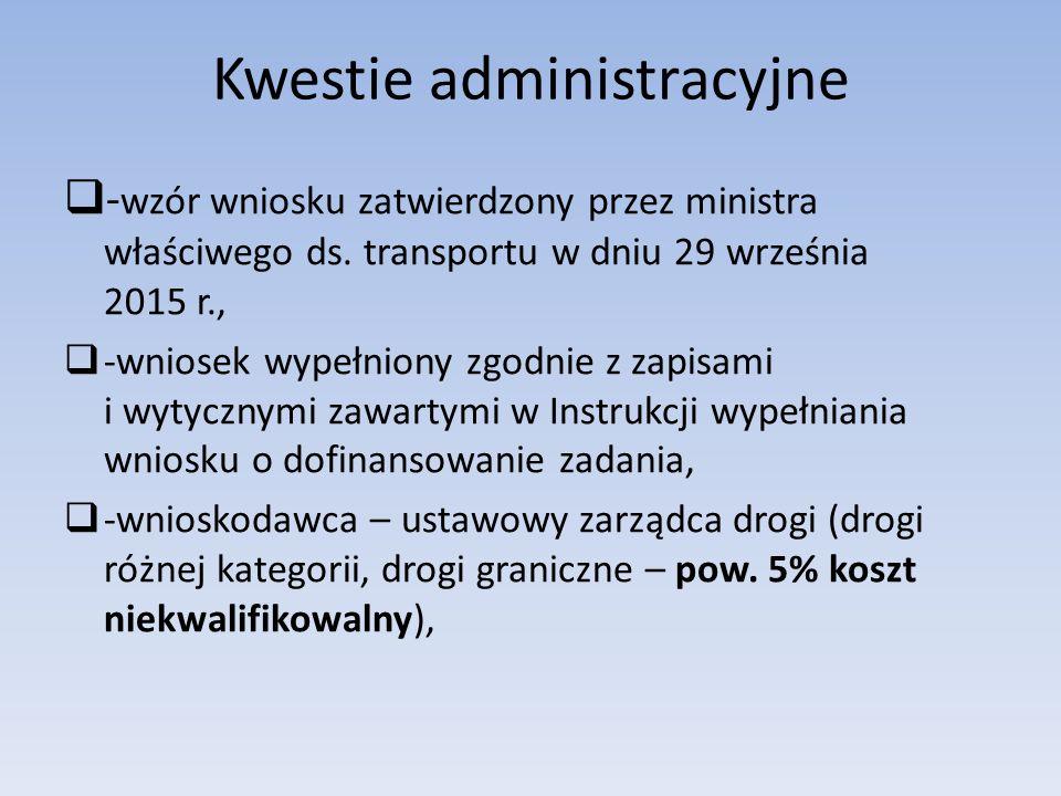 Kwestie administracyjne  - wzór wniosku zatwierdzony przez ministra właściwego ds.
