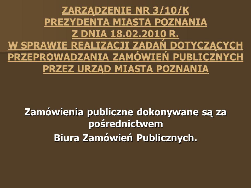 ZARZĄDZENIE NR 3/10/K PREZYDENTA MIASTA POZNANIA Z DNIA 18.02.2010 R.