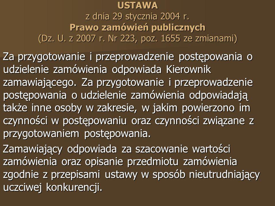 USTAWA z dnia 29 stycznia 2004 r. Prawo zamówień publicznych (Dz.