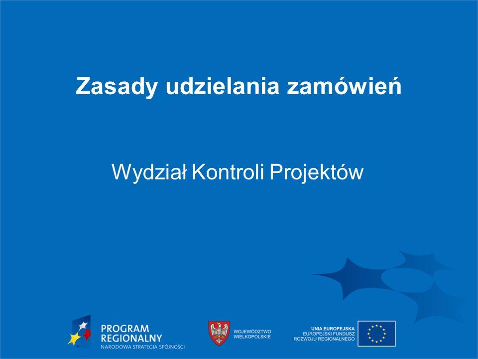 Dokumenty, z których wynika obowiązek stosowania przez beneficjenta określonych procedur udzielania zamówień -Wytyczne Instytucji Zarządzającej Wielkopolskim Regionalnym Programem Operacyjnym na lata 2014-2020 w sprawie kwalifikowalności kosztów objętych dofinansowaniem ze środków Europejskiego Funduszu Rozwoju Regionalnego -umowa o dofinansowanie projektu