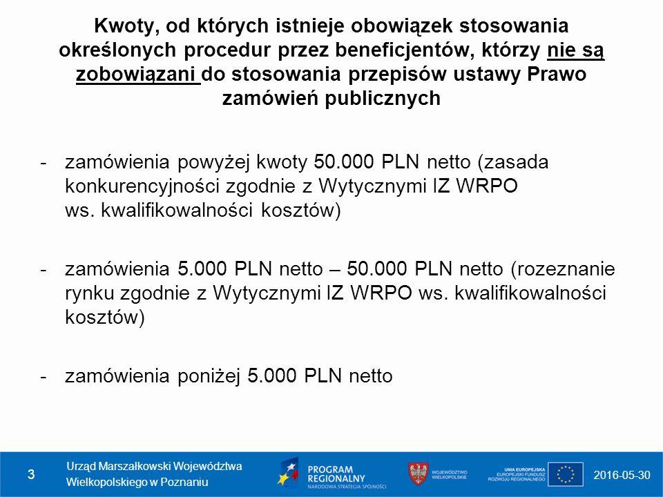 Kwoty, od których istnieje obowiązek stosowania określonych procedur przez beneficjentów, którzy nie są zobowiązani do stosowania przepisów ustawy Prawo zamówień publicznych -zamówienia powyżej kwoty 50.000 PLN netto (zasada konkurencyjności zgodnie z Wytycznymi IZ WRPO ws.