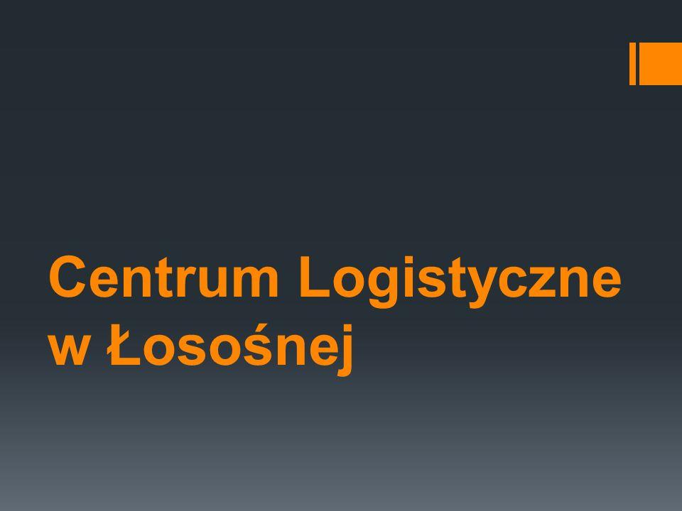 Centrum Logistyczne w Łosośnej