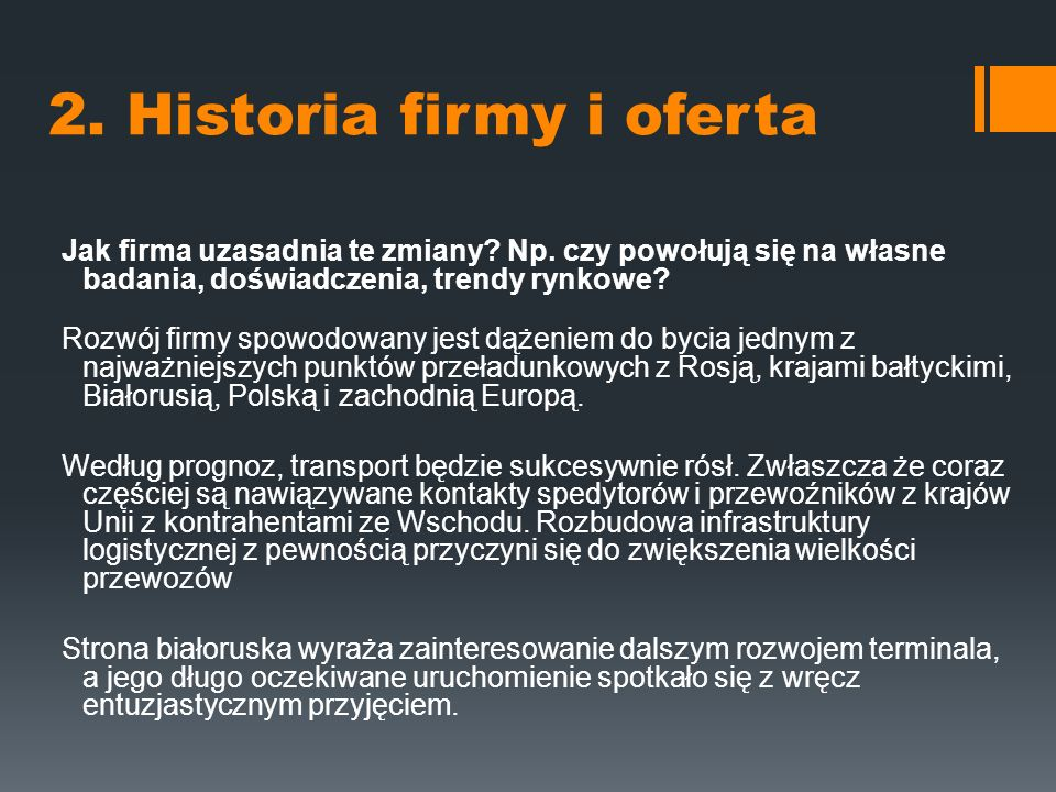 2. Historia firmy i oferta Jak firma uzasadnia te zmiany.