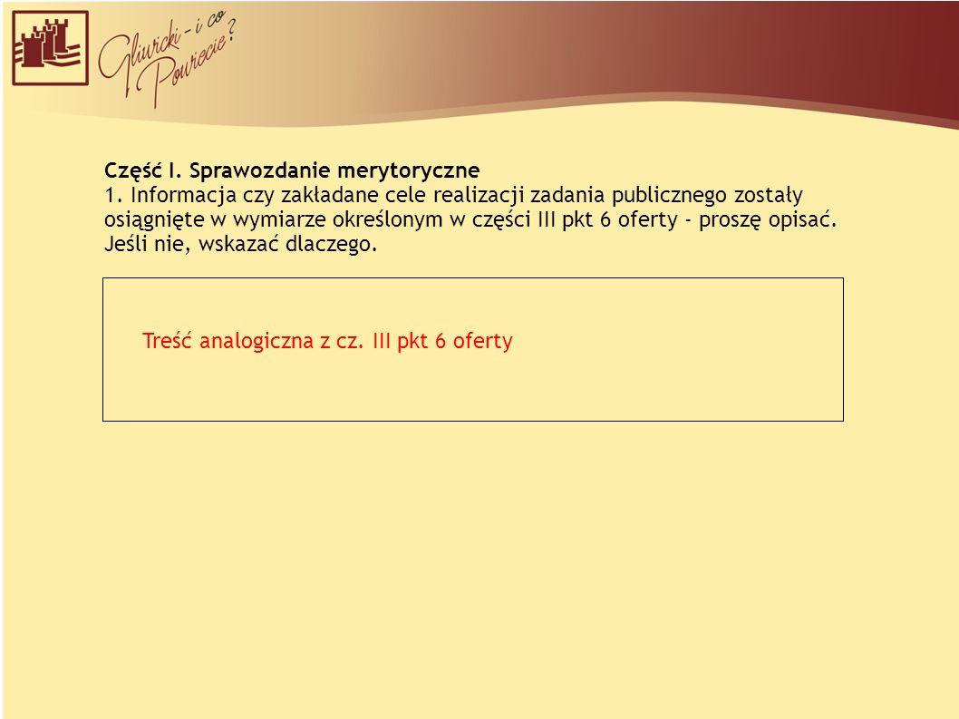 Część I. Sprawozdanie merytoryczne 1.