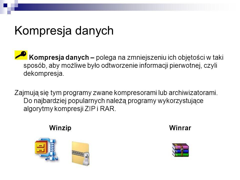 Kompresja danych Kompresja danych – polega na zmniejszeniu ich objętości w taki sposób, aby możliwe było odtworzenie informacji pierwotnej, czyli dekompresja.