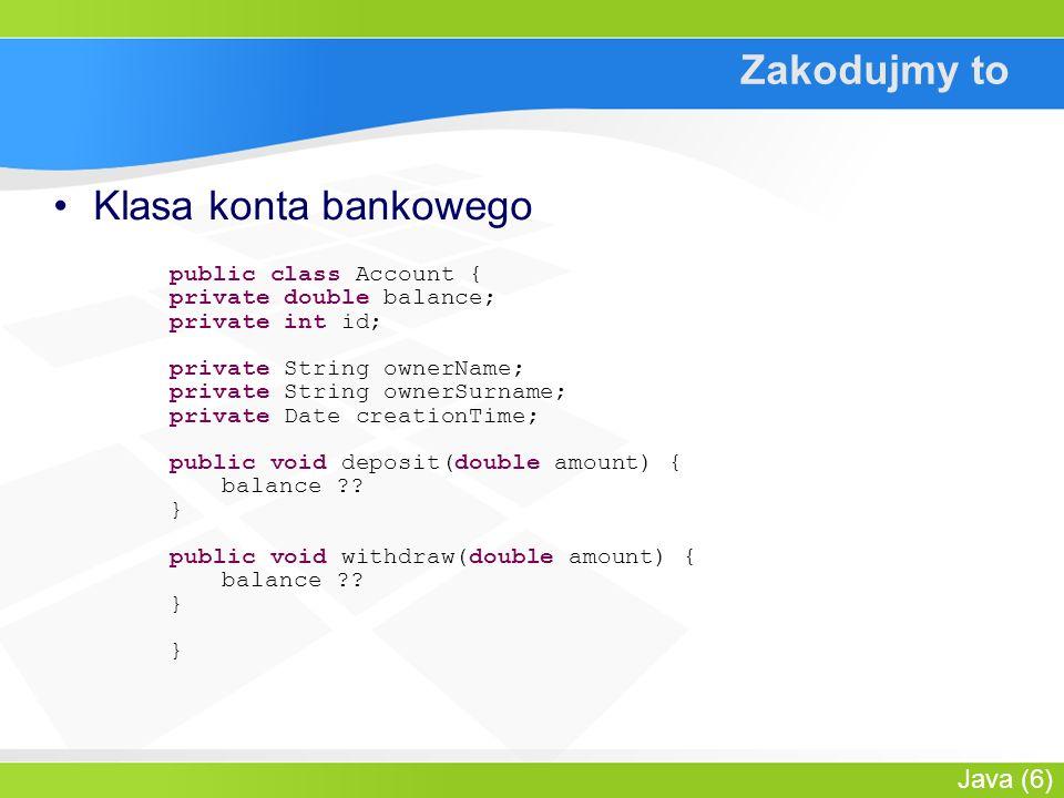 Java (7) Jak tego użyć .