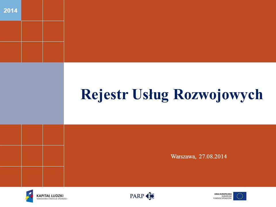 2014 Rejestr Usług Rozwojowych Warszawa, 27.08.2014
