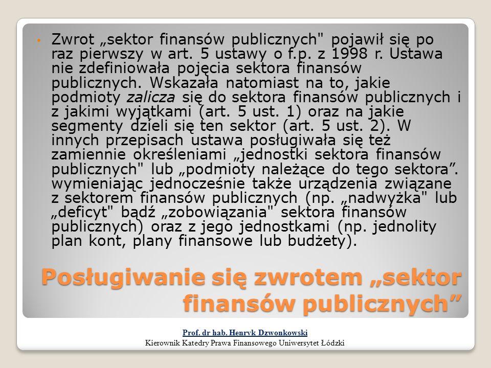 """Posługiwanie się zwrotem """"sektor finansów publicznych"""" Zwrot """"sektor finansów publicznych"""