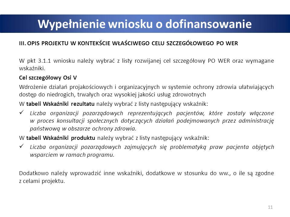 11 Wypełnienie wniosku o dofinansowanie III.