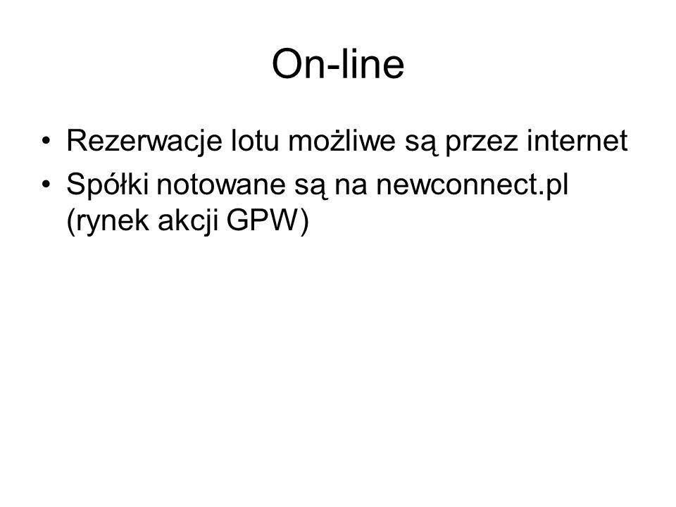 On-line Rezerwacje lotu możliwe są przez internet Spółki notowane są na newconnect.pl (rynek akcji GPW)