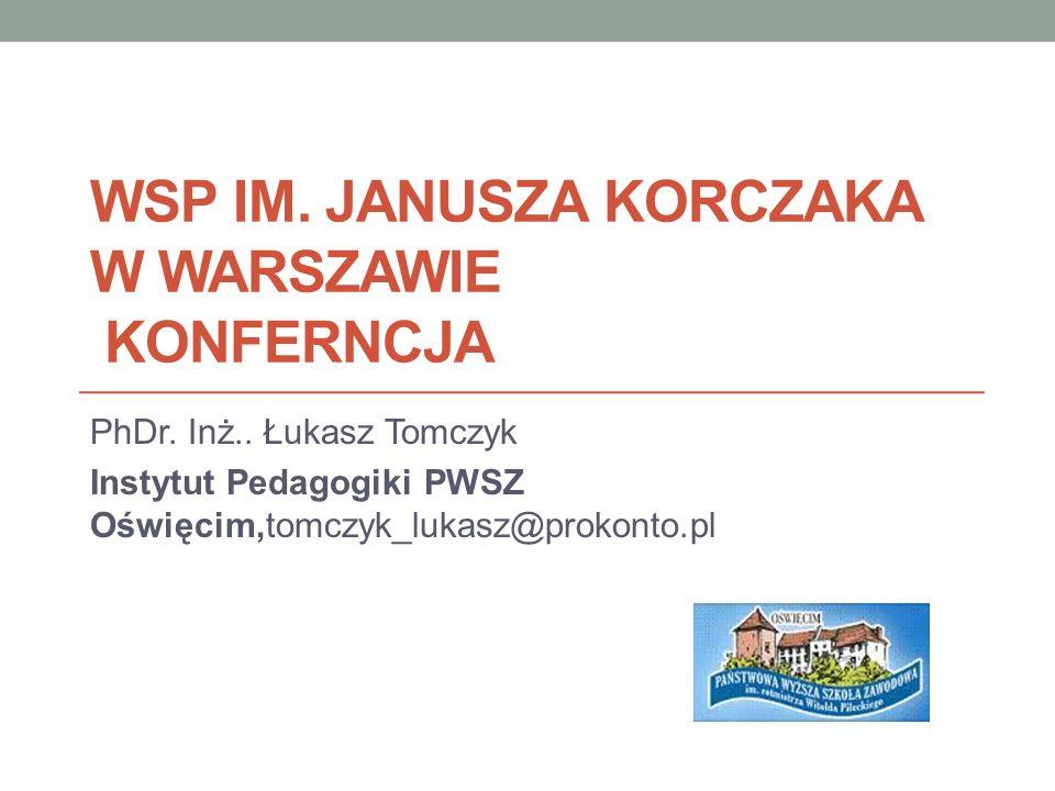 WSP IM. JANUSZA KORCZAKA W WARSZAWIE KONFERNCJA PhDr.
