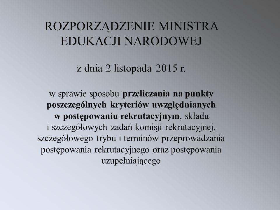 ROZPORZĄDZENIE MINISTRA EDUKACJI NARODOWEJ z dnia 2 listopada 2015 r. w sprawie sposobu przeliczania na punkty poszczególnych kryteriów uwzględnianych