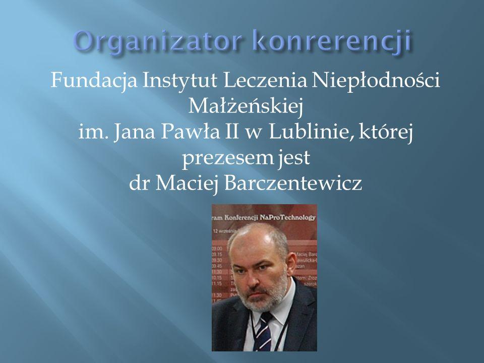 Fundacja Instytut Leczenia Niepłodności Małżeńskiej im.