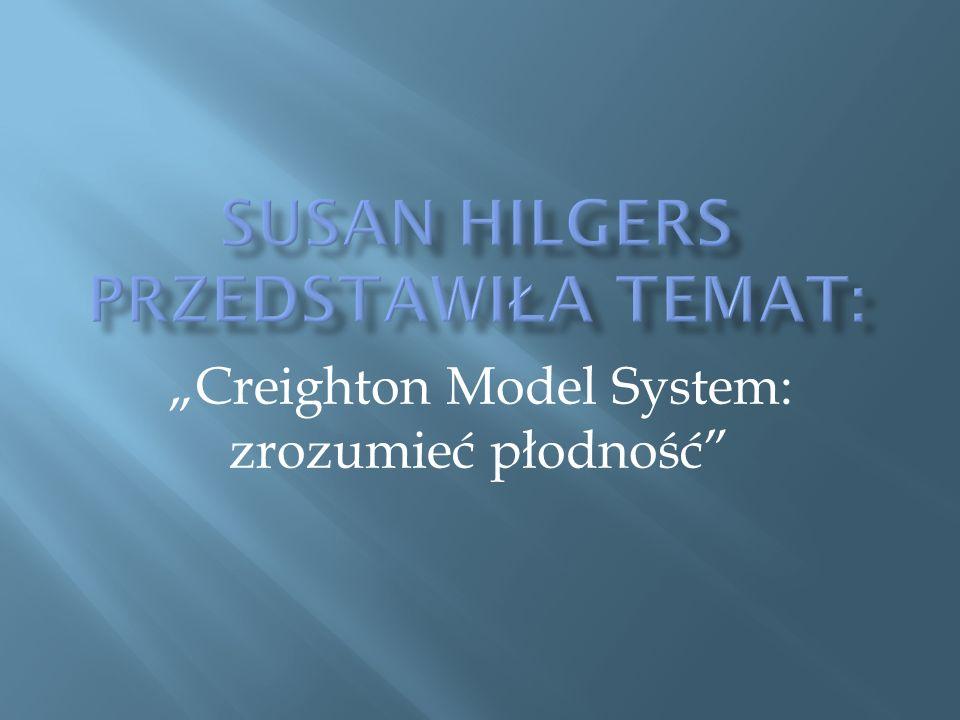 """""""Creighton Model System: zrozumieć płodność"""