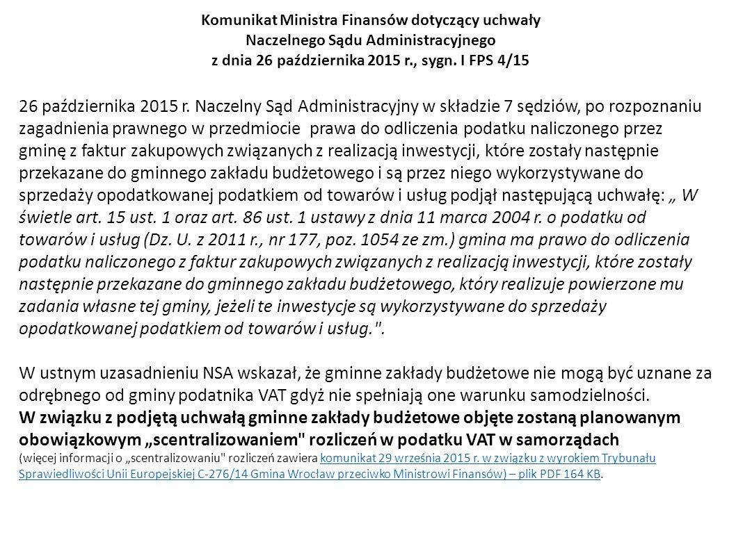 Komunikat Ministra Finansów dotyczący uchwały Naczelnego Sądu Administracyjnego z dnia 26 października 2015 r., sygn. I FPS 4/15 26 października 2015