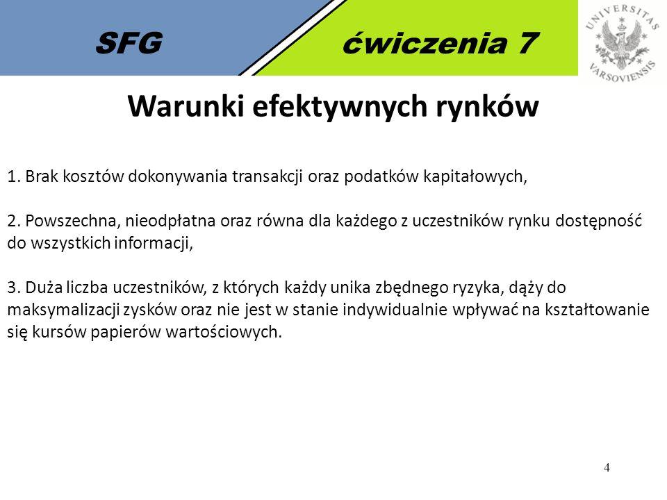 SFGćwiczenia 7 Giełda Papierów Wartościowych w Warszawie GPW w Warszawie – jest to rynek wtórny dla wielu polskich instrumentów finansowych, zwłaszcza dla akcji polskich przedsiębiorstw.