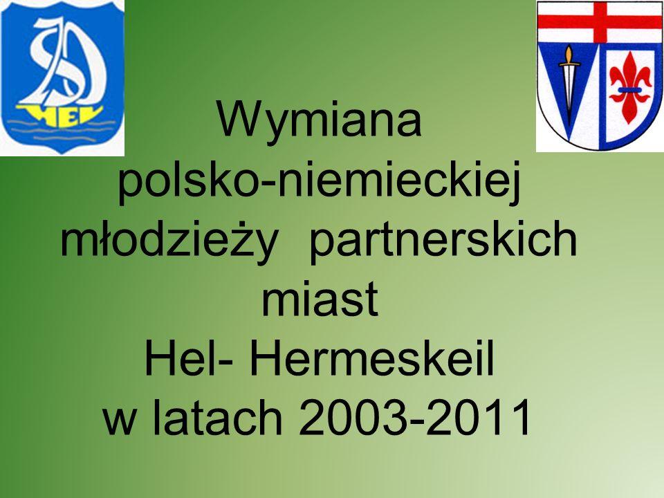 Wymiana polsko-niemieckiej młodzieży partnerskich miast Hel- Hermeskeil w latach 2003-2011