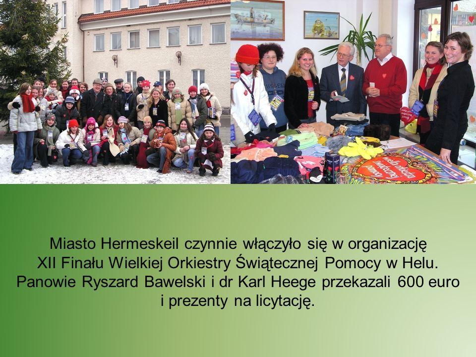 Miasto Hermeskeil czynnie włączyło się w organizację XII Finału Wielkiej Orkiestry Świątecznej Pomocy w Helu. Panowie Ryszard Bawelski i dr Karl Heege