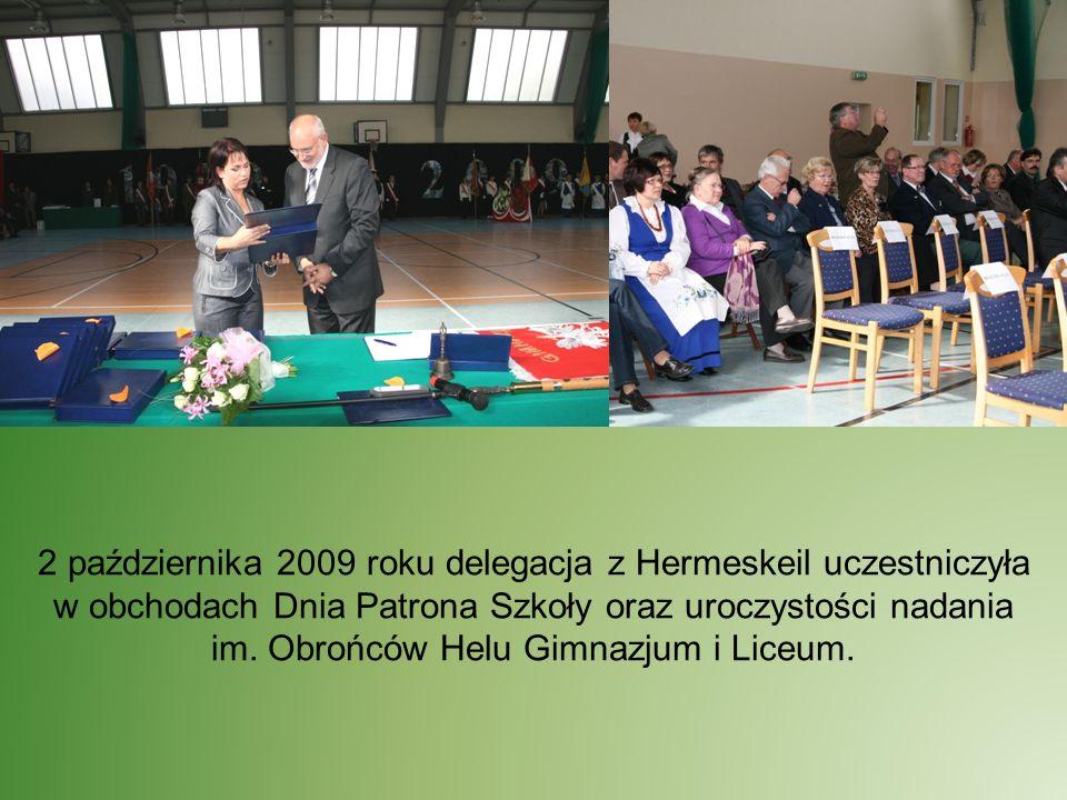 2 października 2009 roku delegacja z Hermeskeil uczestniczyła w obchodach Dnia Patrona Szkoły oraz uroczystości nadania im. Obrońców Helu Gimnazjum i