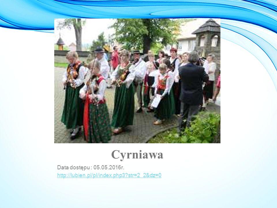 Cyrniawa Data dostępu : 05.05.2016r. http://lubien.pl/pl/index.php3?str=2_2&dz=0