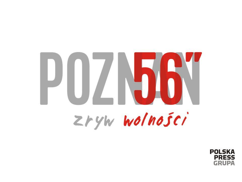 60. ROCZNICA POZNAŃSKIEGO CZERWCA 56 w mediach Polska Press Grupy