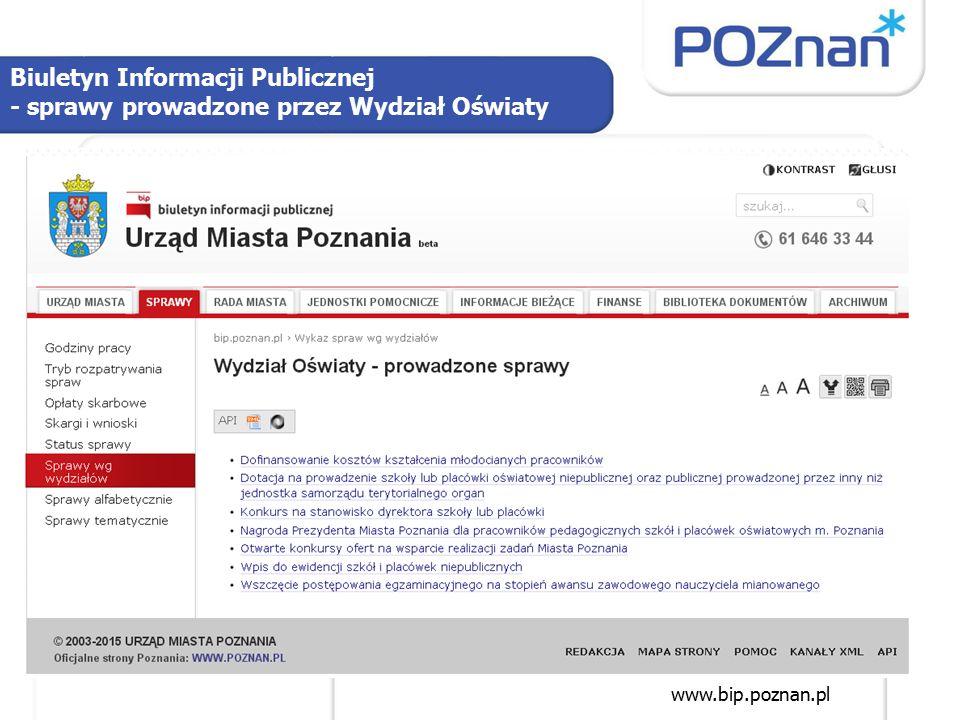 Biuletyn Informacji Publicznej - sprawy prowadzone przez Wydział Oświaty www.bip.poznan.pl