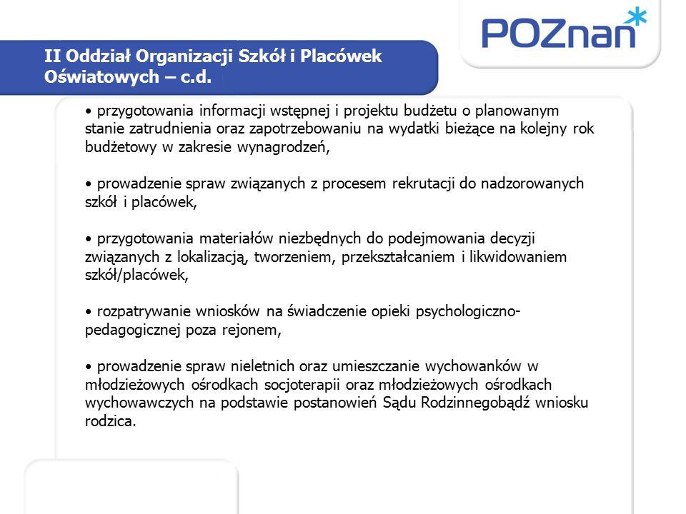 II Oddział Organizacji Szkół i Placówek Oświatowych – c.d.