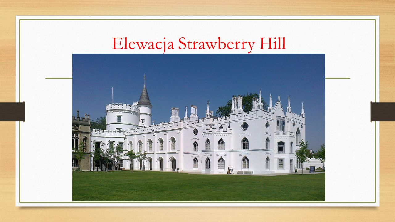 Elewacja Strawberry Hill
