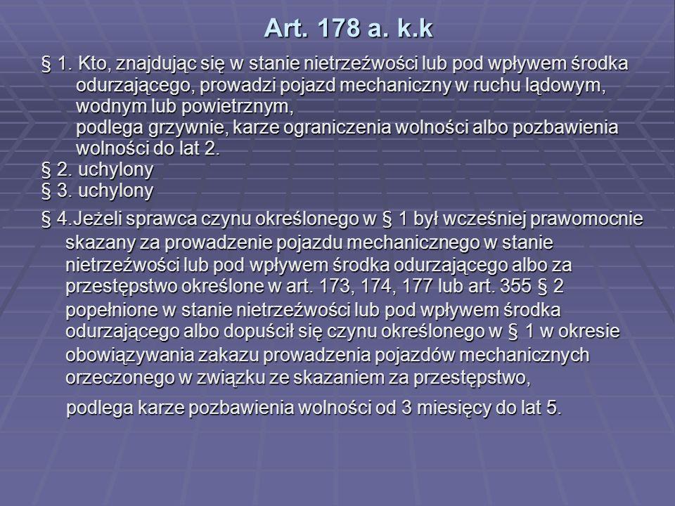 Art. 178 a. k.k § 1.